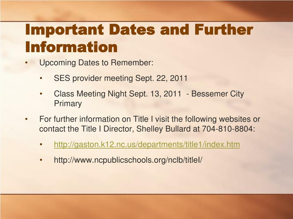 Important Dates and Further Information