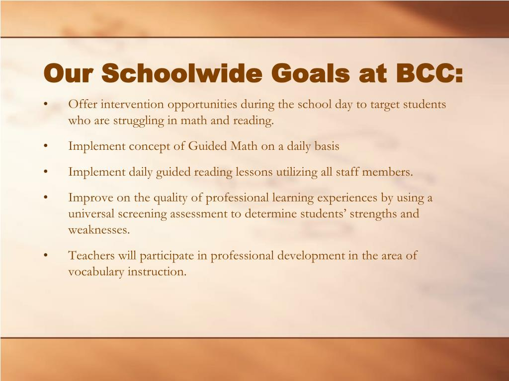 Our Schoolwide Goals at BCC: