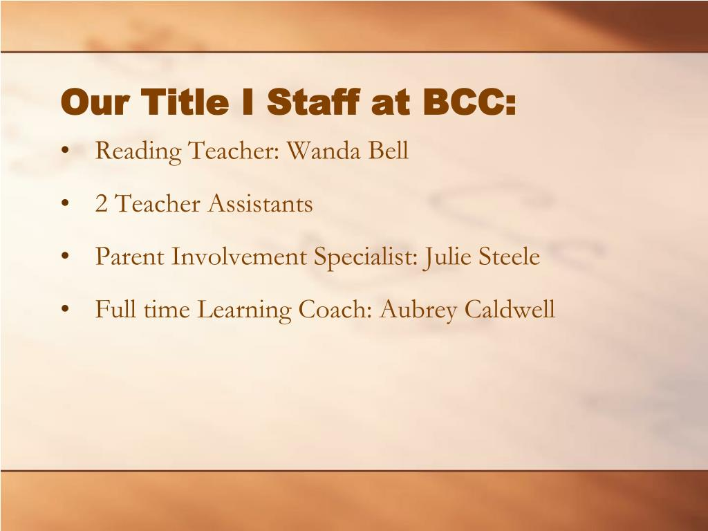 Our Title I Staff at BCC:
