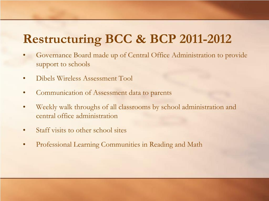 Restructuring BCC & BCP 2011-2012