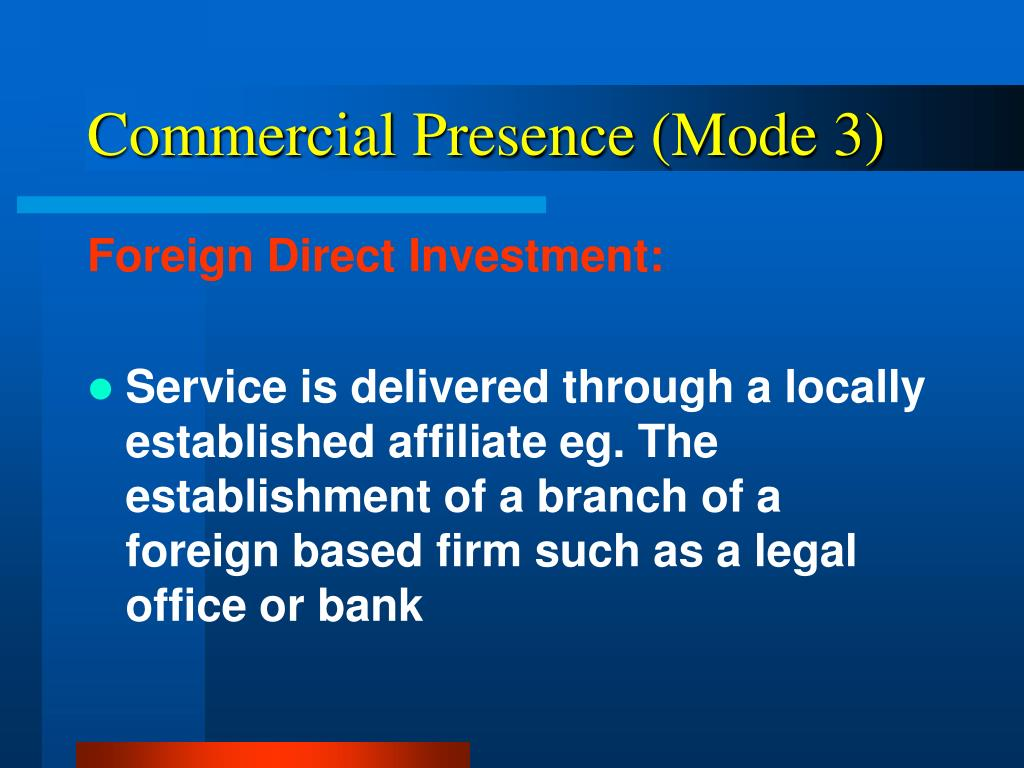 Commercial Presence (Mode 3)