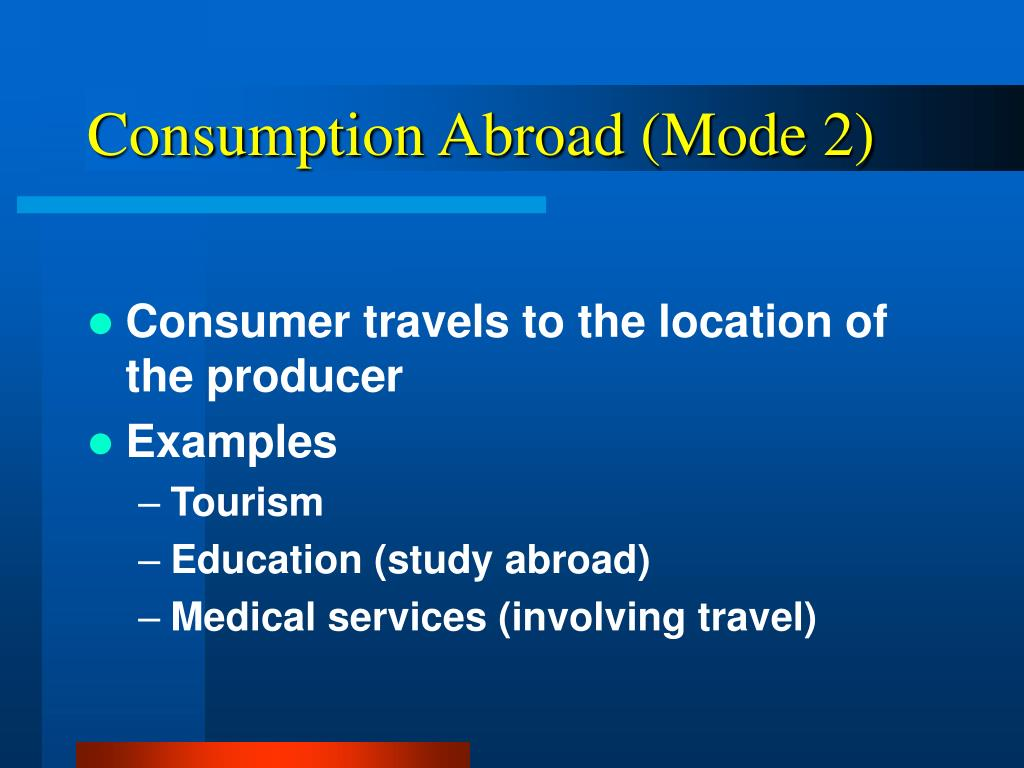 Consumption Abroad (Mode 2)