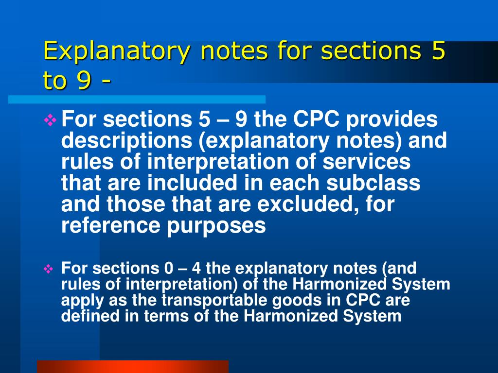 Explanatory notes for sections 5 to 9 -