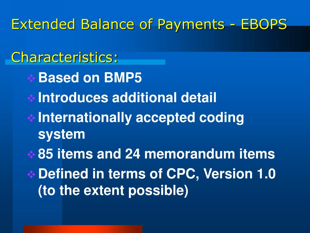 Extended Balance of Payments - EBOPS