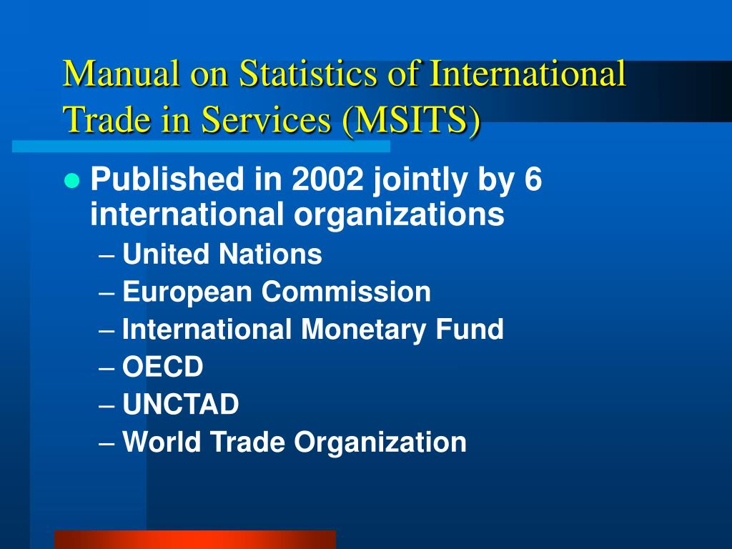 Manual on Statistics of International Trade in Services (MSITS)