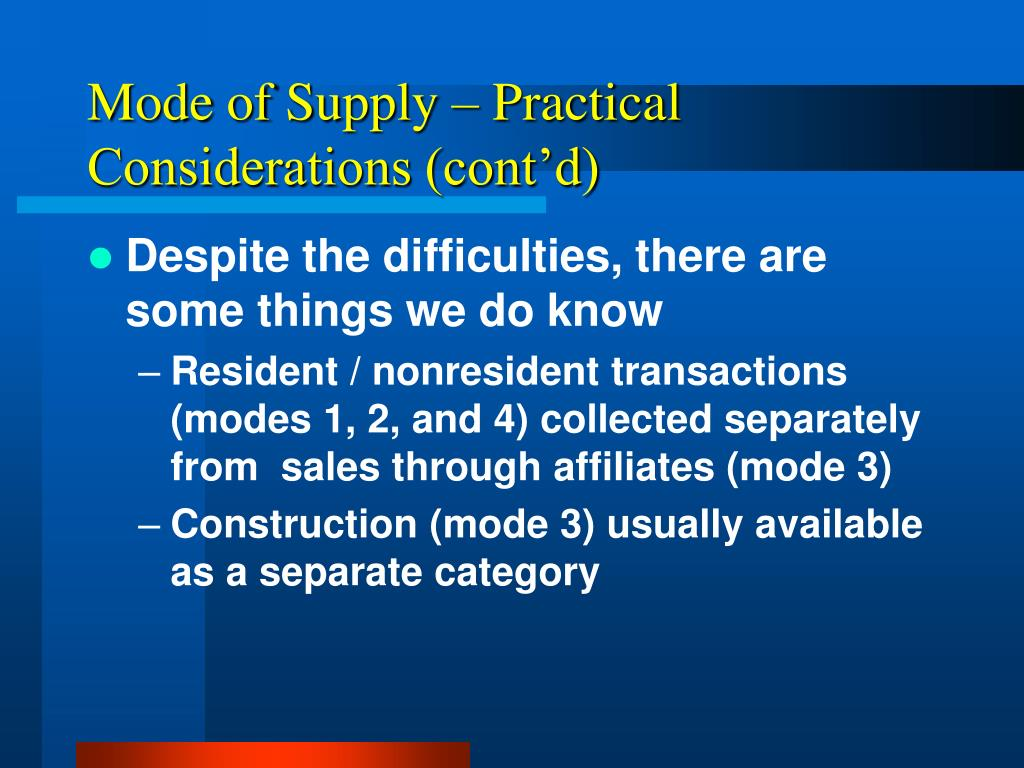 Mode of Supply – Practical Considerations (cont'd)