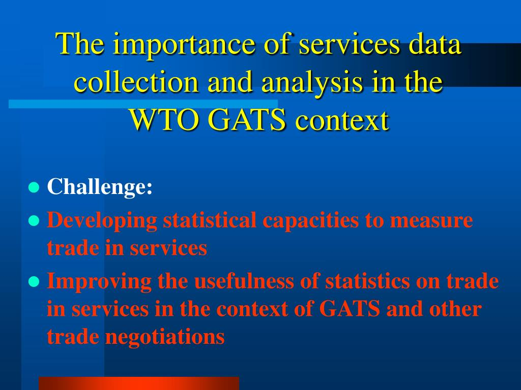 The importance of services data collection and analysis in the WTO GATS context