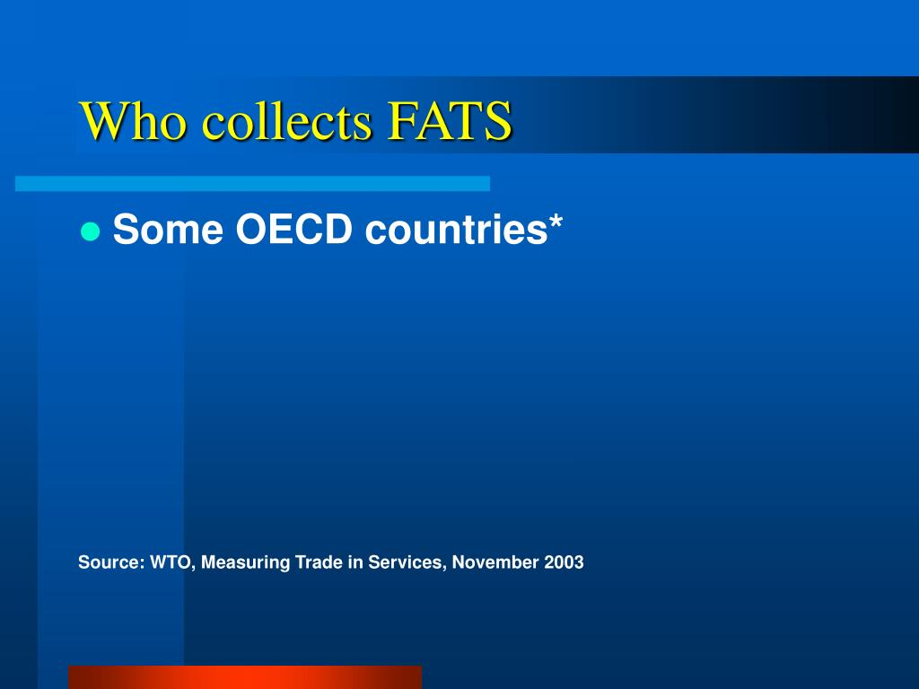 Who collects FATS