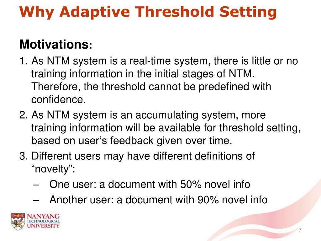 Why Adaptive Threshold Setting