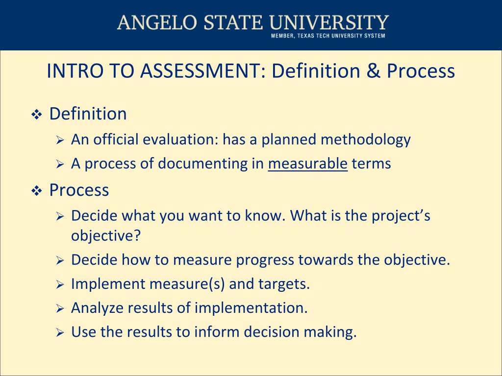 INTRO TO ASSESSMENT: Definition & Process