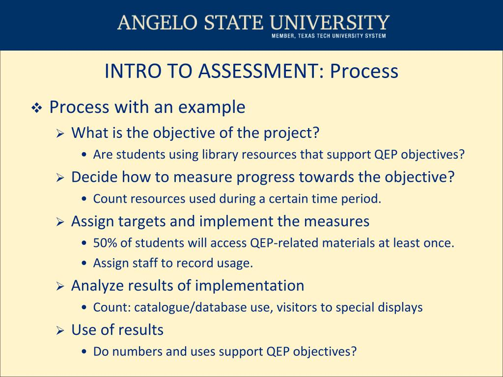 INTRO TO ASSESSMENT: Process