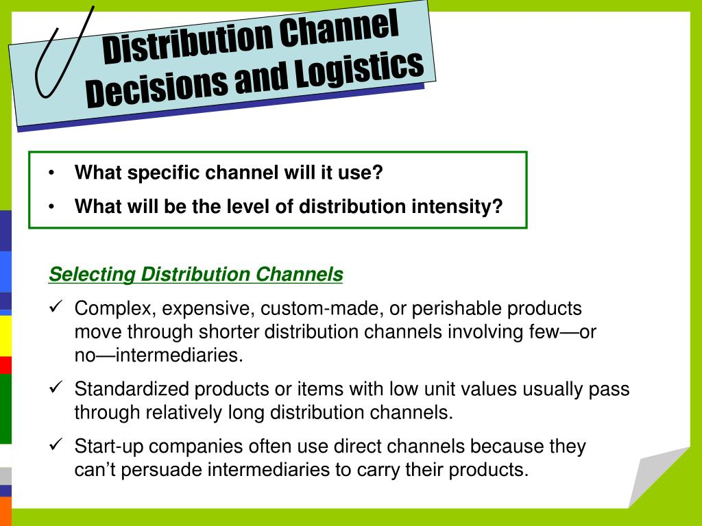 Distribution Channel Decisions and Logistics