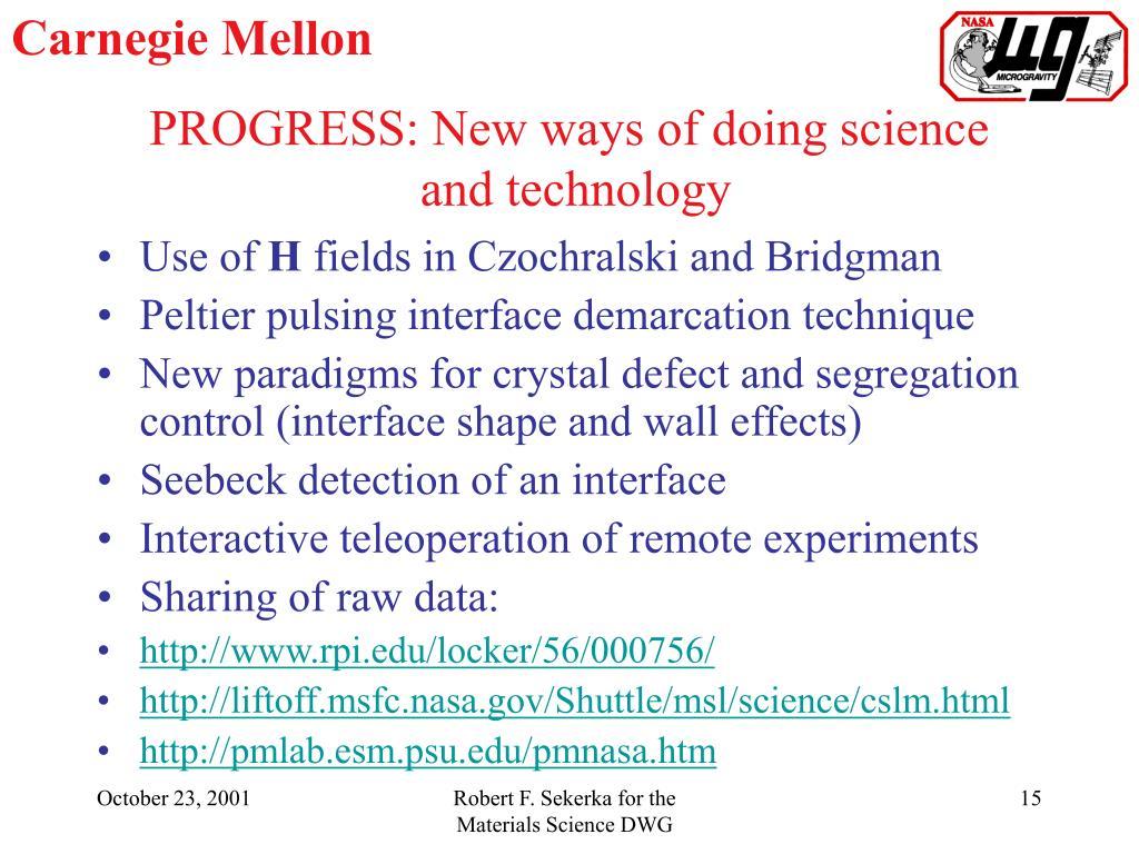 PROGRESS: New ways of doing science