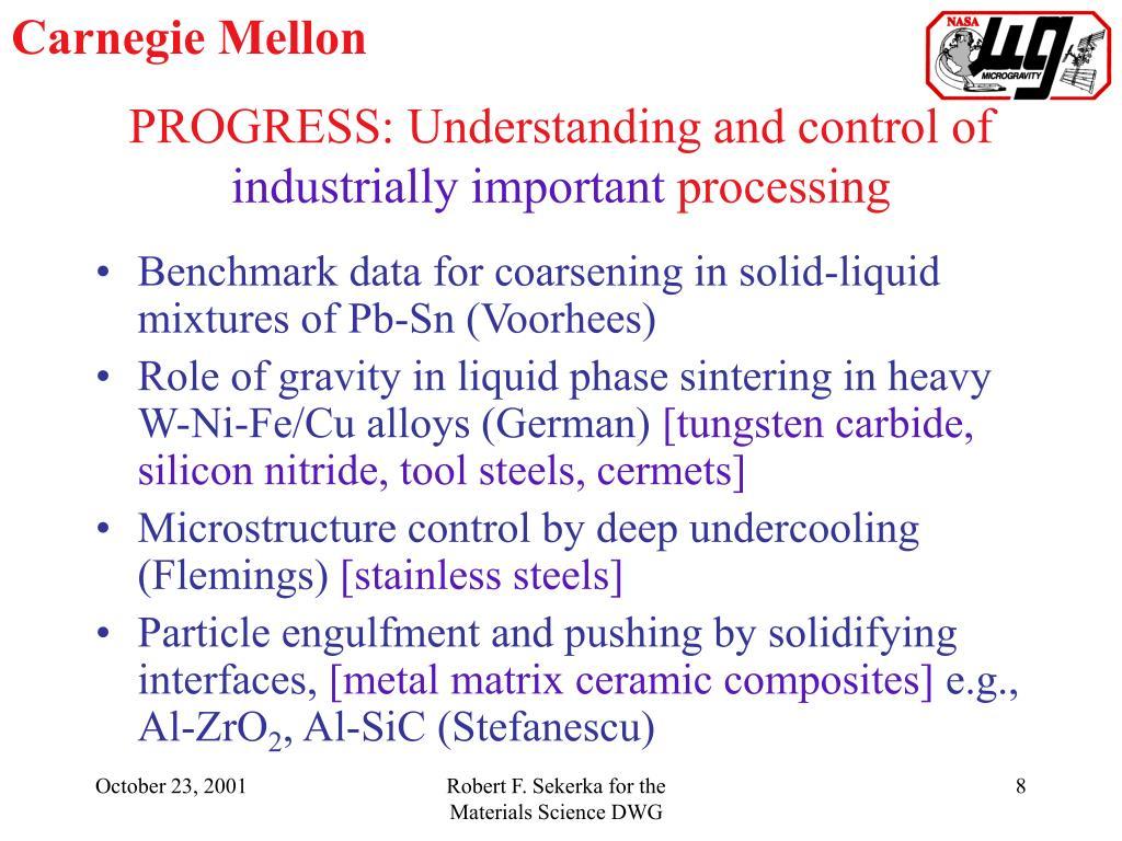 PROGRESS: Understanding and control of