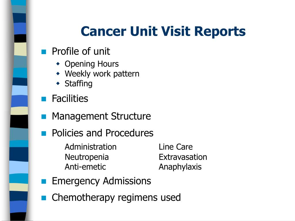 Cancer Unit Visit Reports