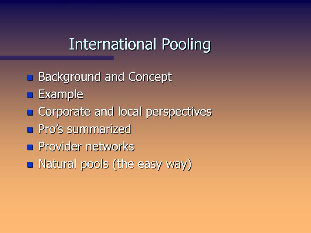 International Pooling