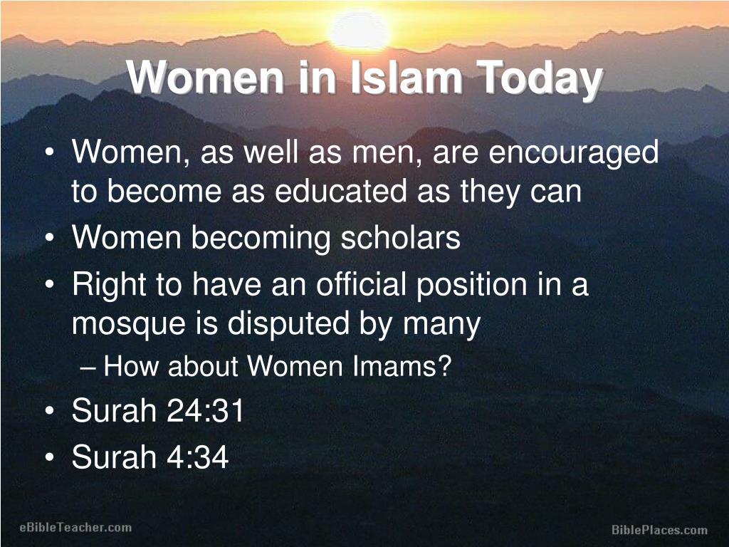 Women in Islam Today