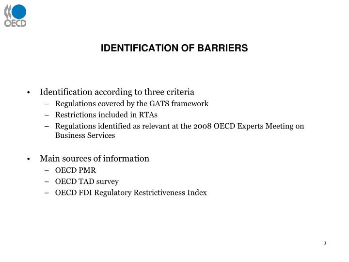 Identification of barriers