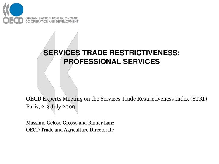 Services trade restrictiveness professional services