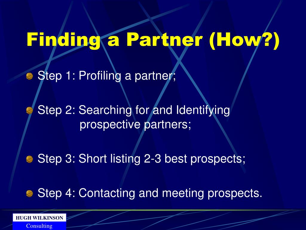 Finding a Partner (How?)