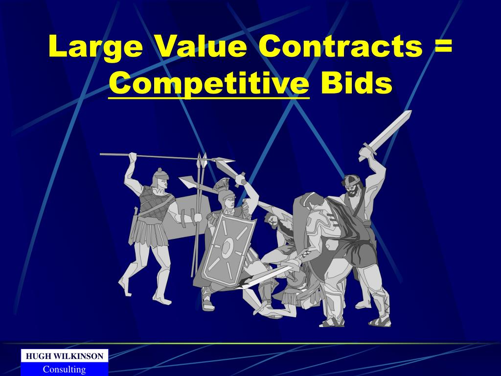 Large Value Contracts =