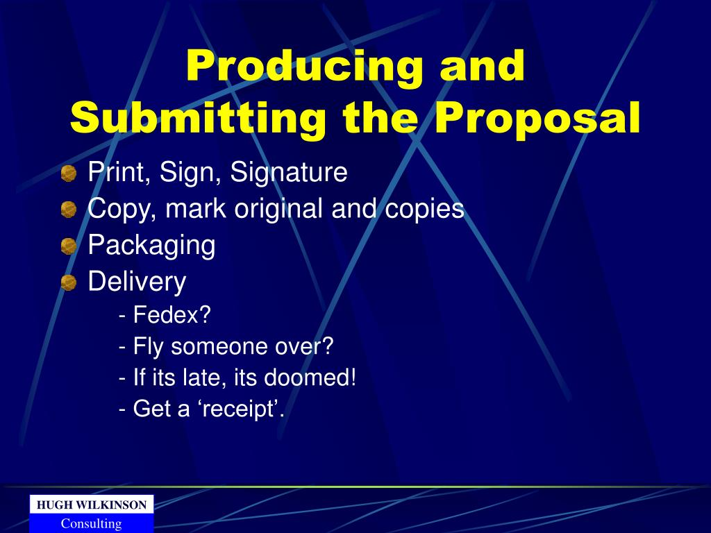 Producing and Submitting the Proposal