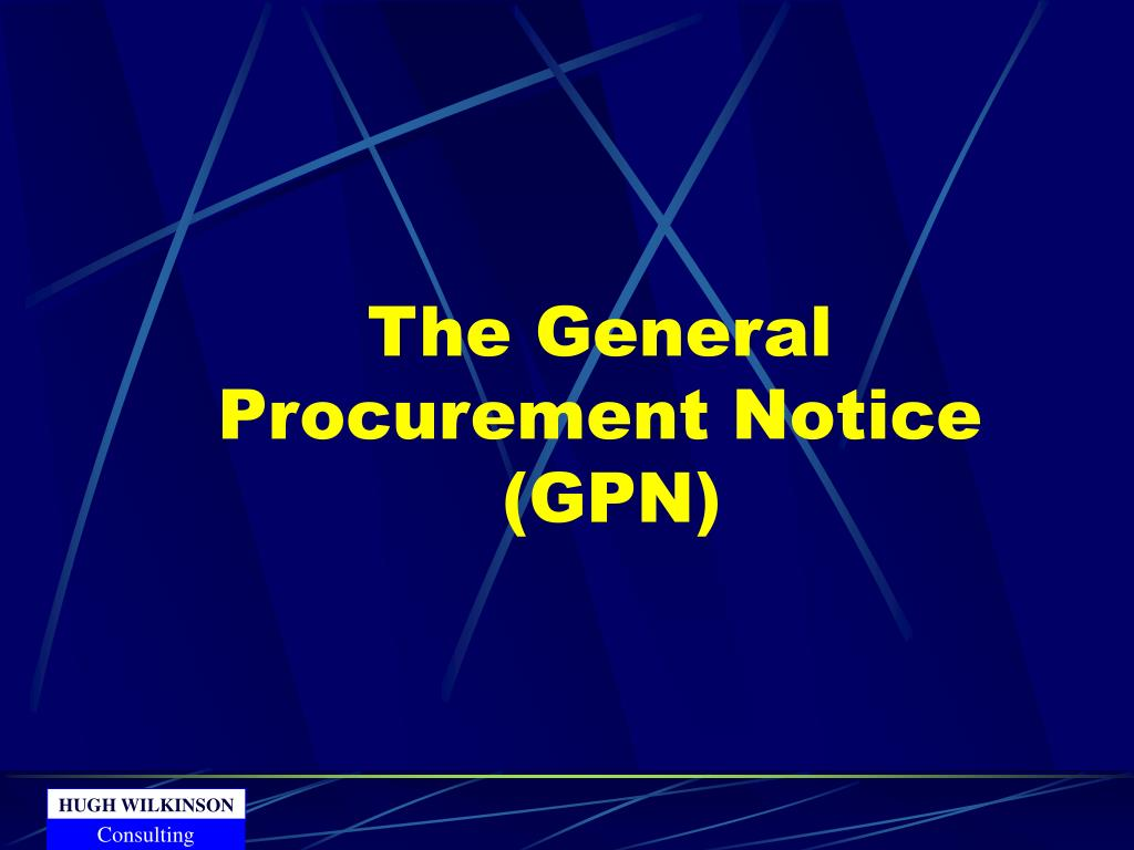 The General Procurement Notice