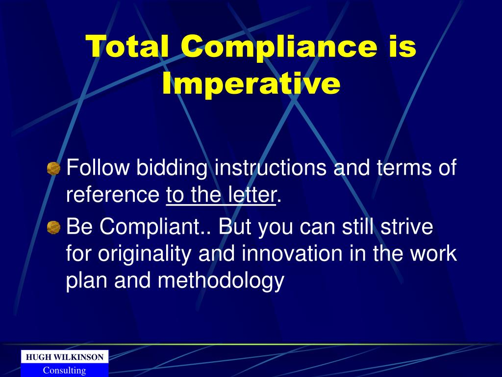Total Compliance is Imperative