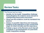 review tasks