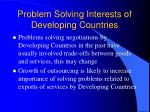problem solving interests of developing countries