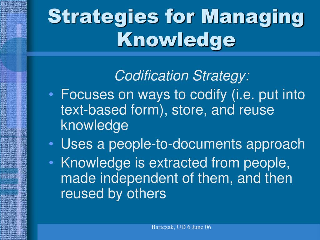 Strategies for Managing Knowledge
