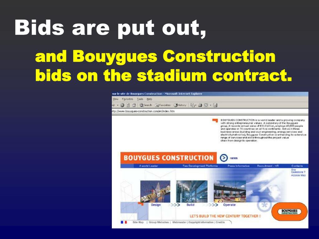 and Bouygues Construction bids on the stadium contract.