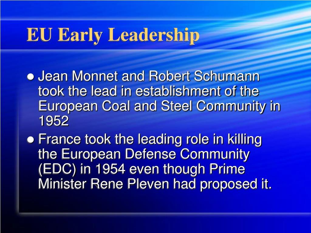 EU Early Leadership