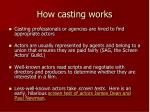 how casting works