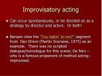 improvisatory acting