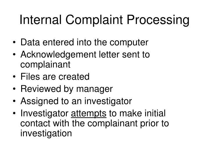 Internal Complaint Processing