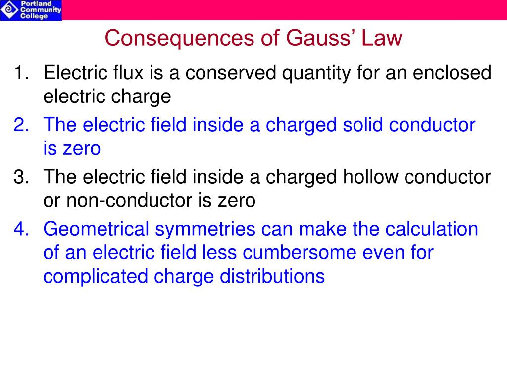 Consequences of Gauss' Law