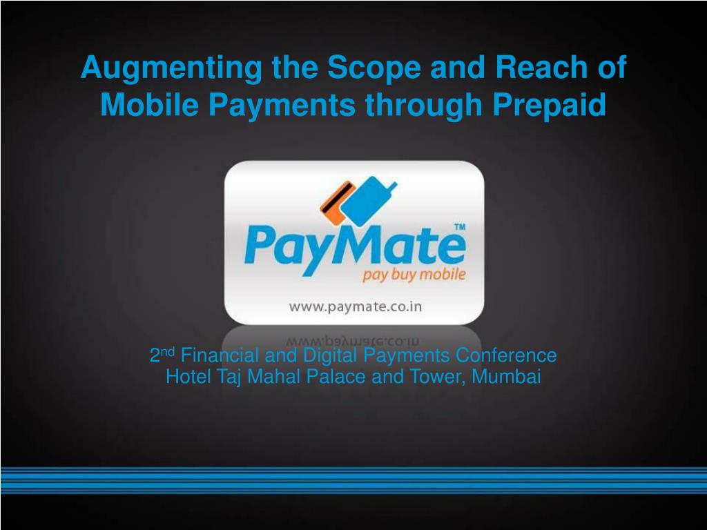 augmenting the scope and reach of mobile payments through prepaid l.