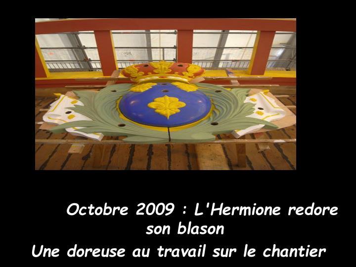 Octobre 2009 : L'Hermione redore son blason