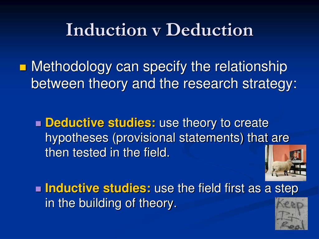 Induction v Deduction