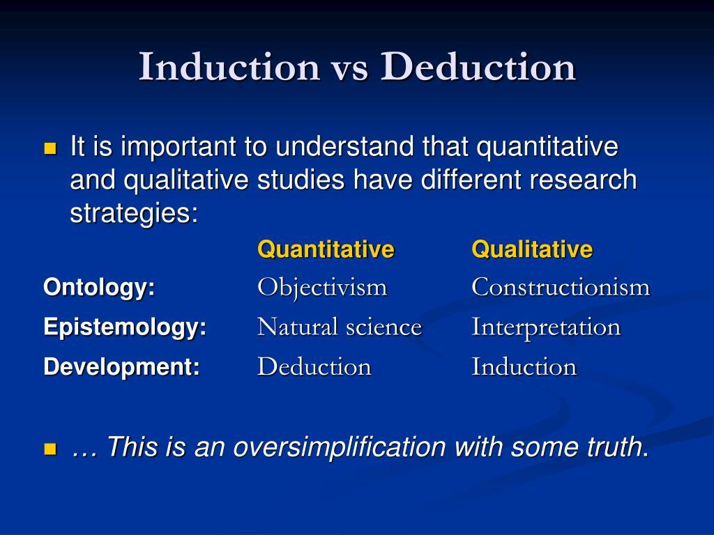Induction vs Deduction