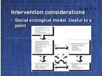 intervention considerations