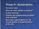phase iv sustainability