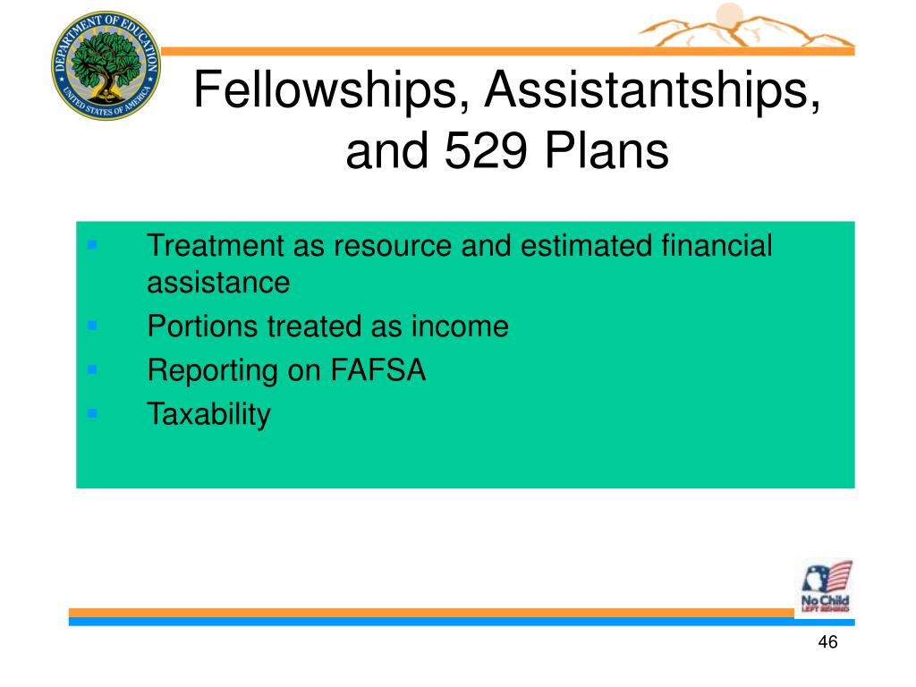 Fellowships, Assistantships, and 529 Plans