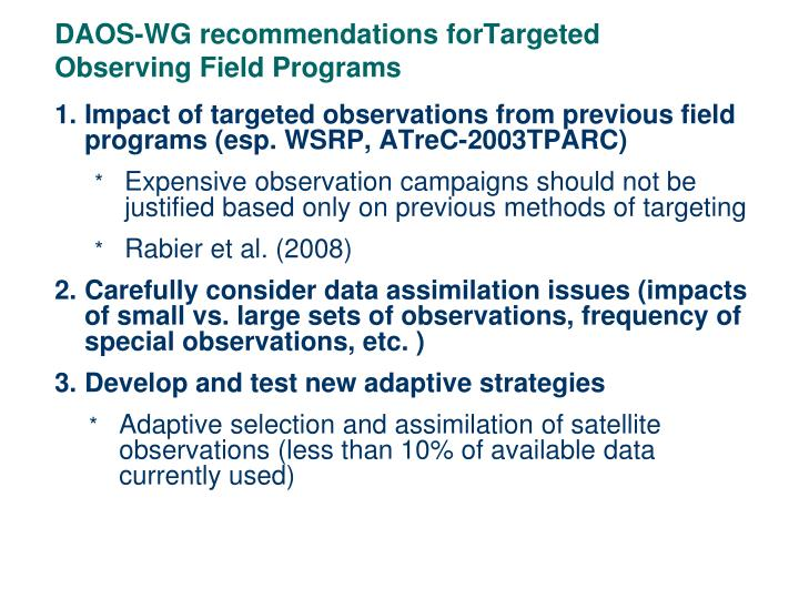 Daos wg recommendations fortargeted observing field programs