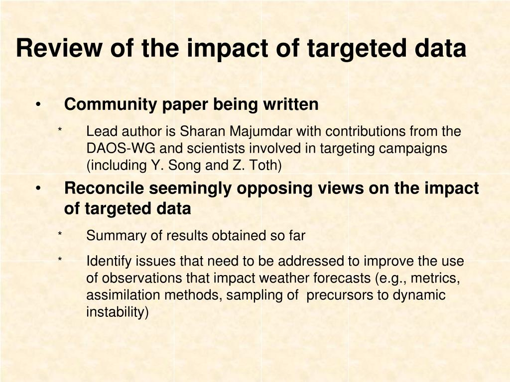 Review of the impact of targeted data