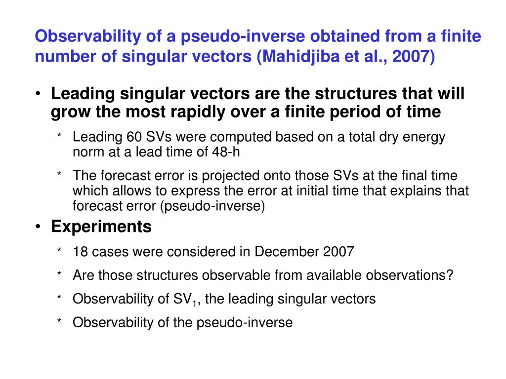 Observability of a pseudo-inverse obtained from a finite number of singular vectors (Mahidjiba et al., 2007)