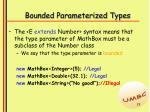 bounded parameterized types