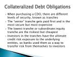 collateralized debt obligations5