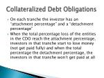collateralized debt obligations6